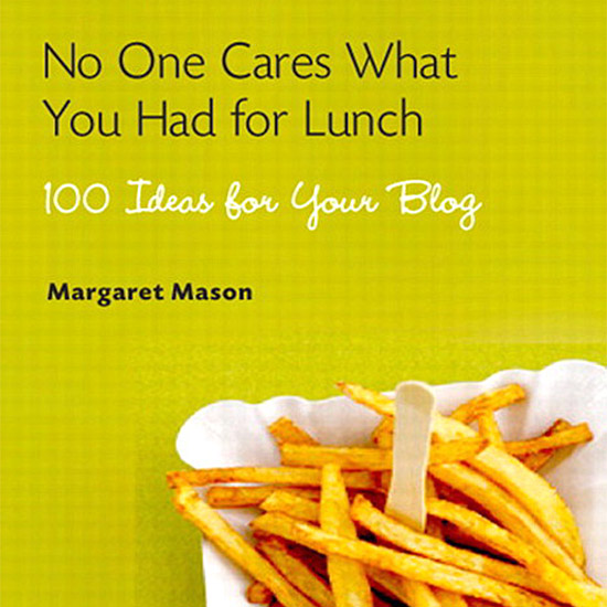 'No One Cares What You Had for Lunch'