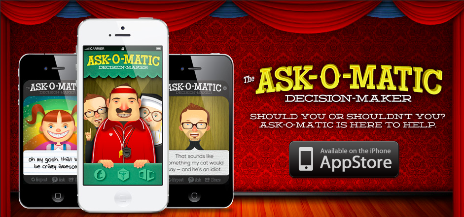 Ask-O-Matic! The Decision-Maker App.