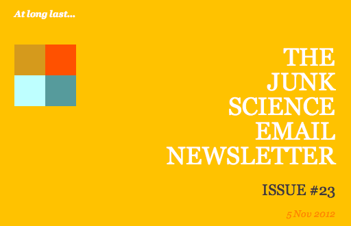 The Junk Science email newsletter
