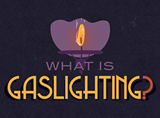What is gaslighting?