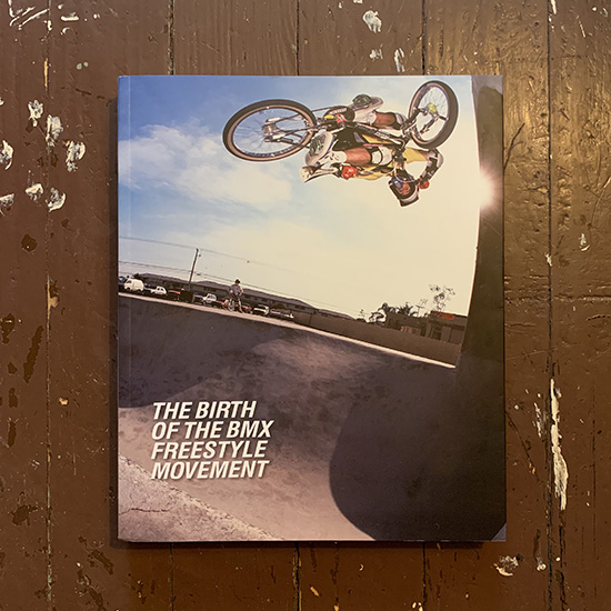 """""""The Birth of the BMX Freestyle Movement"""""""